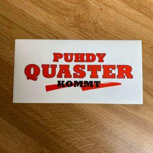 """Aufkleber """"Quaster kommt"""""""
